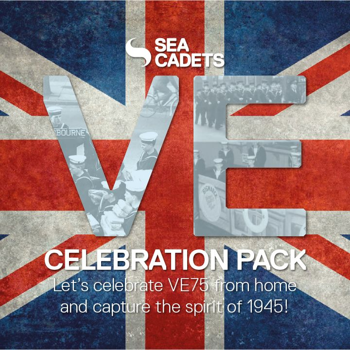 Celebrate VE Day 75 with Sea Cadets